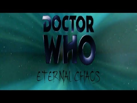 Download doctor who: 8th doctor chronicles: eternal chaos part 1.
