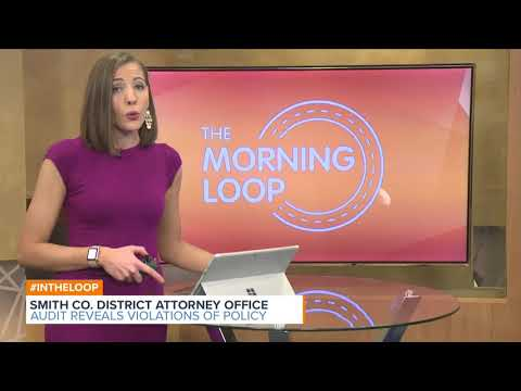 Audit Reveals Multi Violations of Smith County District Attorney Office Policy