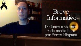 Breve Informativo - Noticias Forex del 17 de Octubre 2018