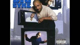 Big Syke - Be Yo