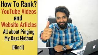 How To Rank YouTube Videos & Articles | All About Pinging [Hindi] Mp3