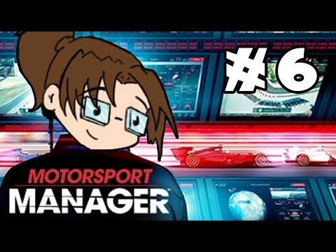 Let's Play: Motorsport Manager - Part 6
