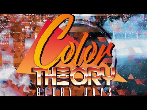 Color Theory - Glory Days