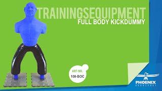 Awesome PHOENIX Training Equipment / Full Body Kickdummy