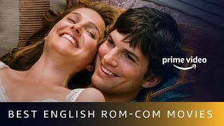 Best English Rom-Com Movies On Amazon Prime Video