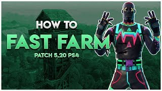 How to Fast Farm on Console(PS4) : Fortnite Patch v5.20 (Fortnite Battle Royale)