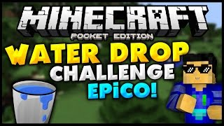WATER DROP CHALLENGE! - EPICO! - Minecraft PE