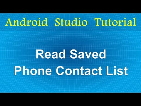 Read Saved Phone Contact List | Android Studio Tutorial