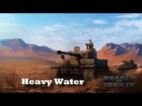 Hearts of Iron IV - Heavy Water