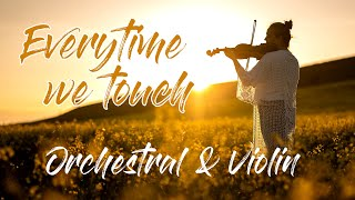 Cascada - Everytime We Touch   Epic Violin Orchestral Cover
