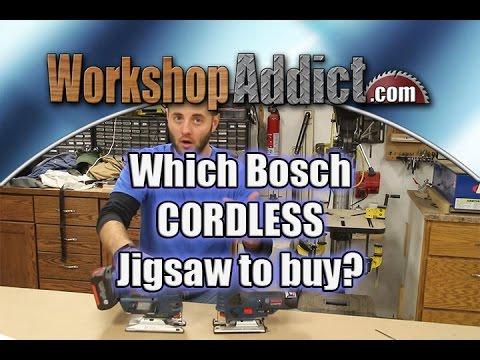 Bosch Cordless Jigsaw Buyer Guide - 18 or 12 volt