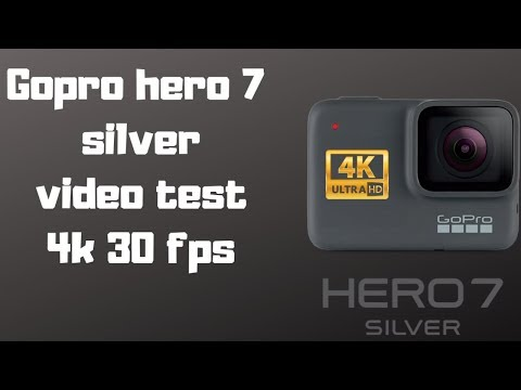 Gopro hero 7 silver video test 4k 30fps
