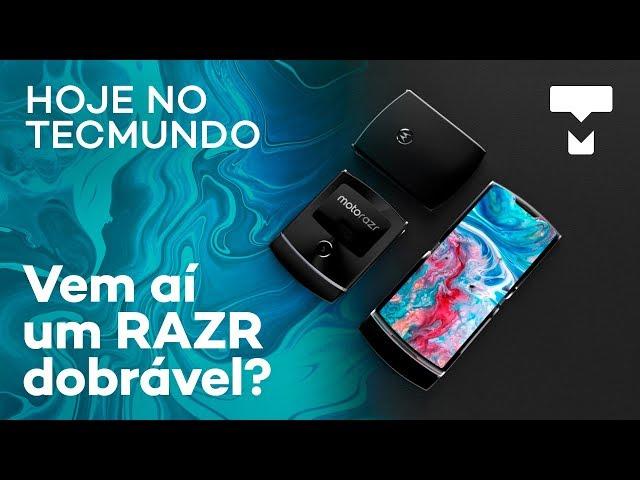 Provável RAZR dobrável da Motorola, Alex Kipman fala sobre o Hololens 2 e mais - Hoje no TecMundo