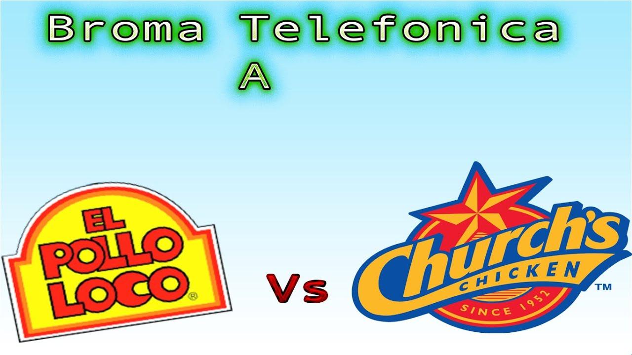 El Pollo Loco Logo Broma Telefonica A El Pollo Loco Vschurch  Youtube