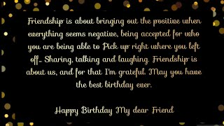 Best birthday wishes and quotes for best friend | best friendship quotes | best happy birthday song
