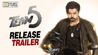 Team 5 Movie Release Trailer || Sreesanth, Nikki Galrani, Pearle Maaney - Filmyfocus.com