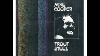 Mike Cooper - Trout Steel: Sitting Here Watching