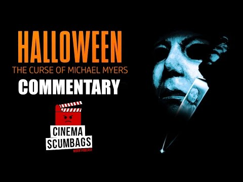 HALLOWEEN: THE CURSE OF MICHAEL MYERS (Commentary)