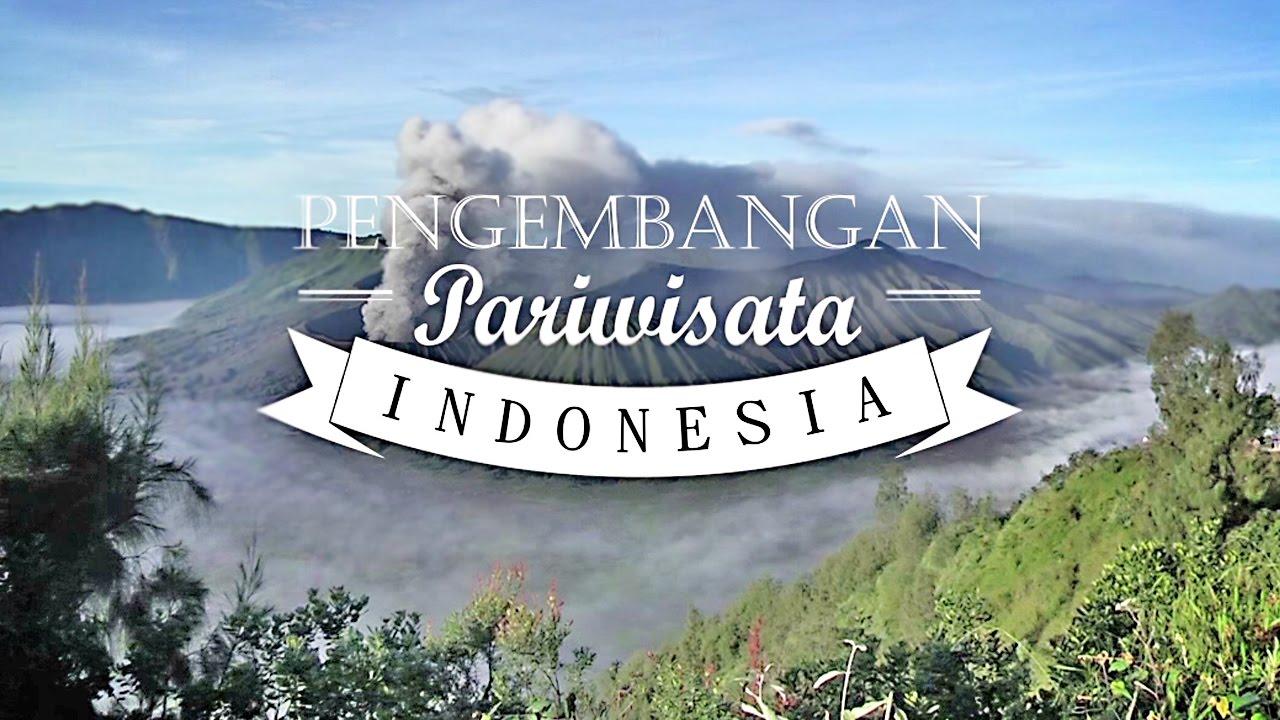Pengembangan Pariwisata di Indonesia - Dokumenter