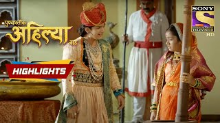 Ahilya's Thought In Chaos | Punyashlok Ahilya Bai | Episode 64 | Highlights