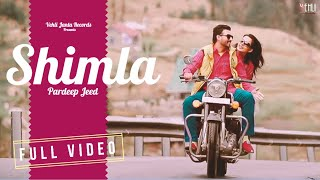 Shimla | Pardeep Jeed | Bhinda Aujla | Full Official Video | Vehli Janta Records
