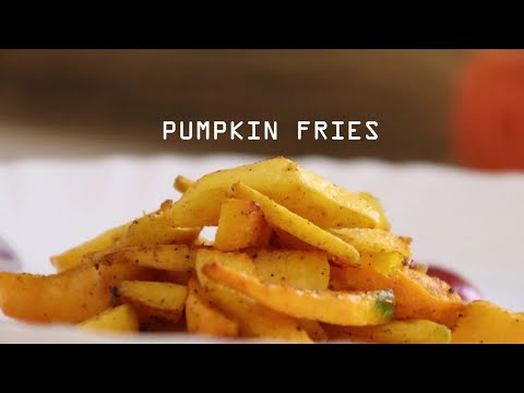 Pumpkin Fries - Pumpkin Recipes - Snacks Recipes Kids