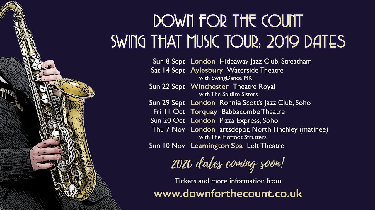 Swing That Music: UK Tour 2019-2020