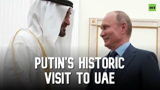 Putin comes to UAE for the first time in 12 years