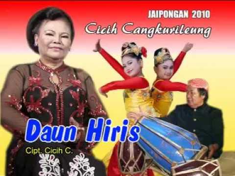 Daun Hiris - Cicih Cangkurileung (Jaipongan)