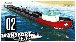 Transport Fever - Ep.02 : Ships & Harbors!