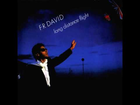 F R David - Girl (You Are My Song)