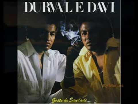Durval e Davi - Vida pelo Avesso