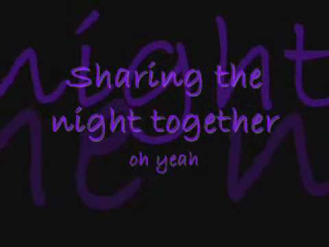 Sharing the night together with lyrics