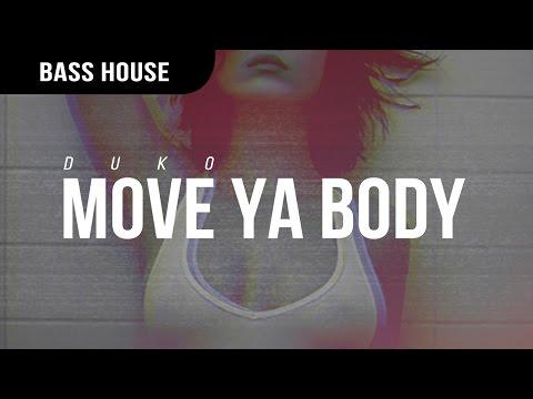 Duko - Move Ya Body