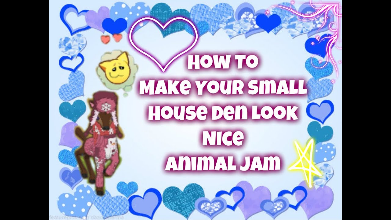 Animal Jam-How to Make Your Small House Den Look Nice! - YouTube