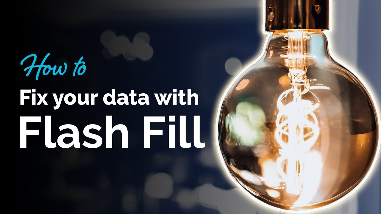 How to fix your data with Flash Fill