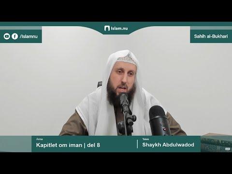 Sahih al-Bukhari | Kapitlet om iman | del 8/10