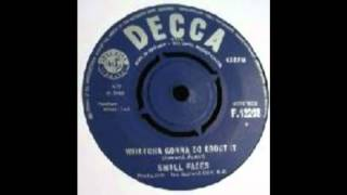 SMALL FACES-WHATCHA GONNA DO ABOUT IT.mpg
