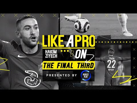 Playing Without Fear: Hakim Ziyech on Creativity in the Final Third | Like A Pro