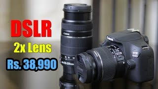 Canon EOS 1500D review - entry level DSLR with 18-55 and 55-250mm for Rs. 38,990