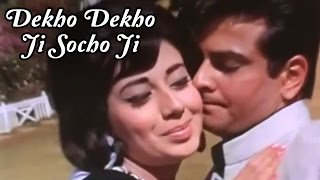 Dekho Dekho Ji Socho Ji – Jeetendra, Babita – Farz