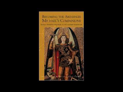 Becoming the Archangel Michael's Companions - Rudolf Steiner - Google книги