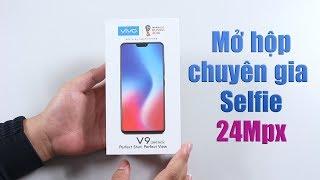 Mở hộp Vivo V9: Chuyên gia Selfie đến từ Vivo
