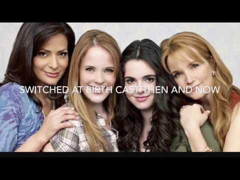 Switched at Birth Cast Then and Now