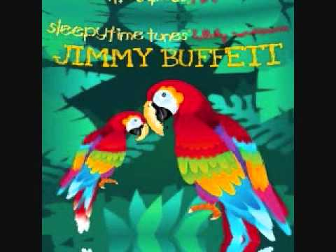 Cheeseburger In Paradise Jimmy Buffett Lullaby Tribute Youtube