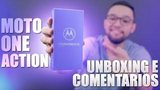 Motorola One Action  Esse Unboxing Me Surpreendeu 🤓 Comparativo Com One Vision