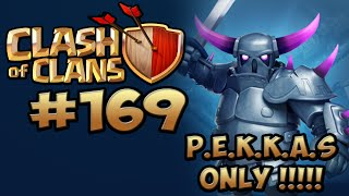 CLASH OF CLANS #169 ★ ONLY PEKKAS ANGRIFF ★ Let's Play Clash of Clans