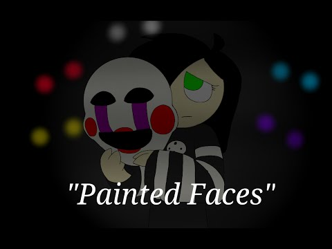 Painted Faces | FNAF Animation (Trickywi Song)