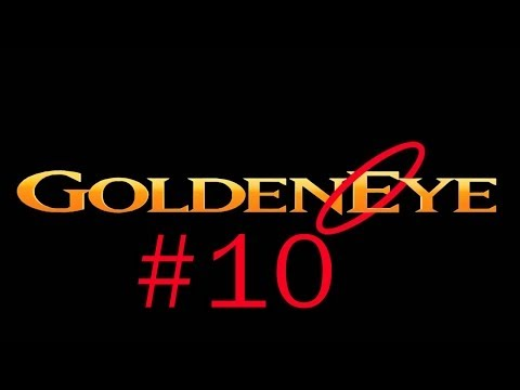 Let's Play Goldeneye 007 #10 - Depot & Train (!!!)