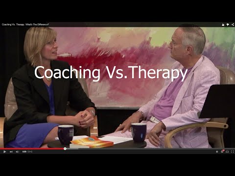 Coaching Vs. Therapy.  What's The Difference?